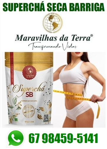 Emagrecedor Superchá Seca Barriga 100% Natural (1)