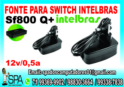 Fonte Para Switch Intelbras Sf 800 Q+ Em Salvador Ba (1)